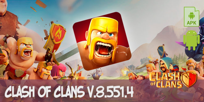 clash of clans v.8.551.4 apk
