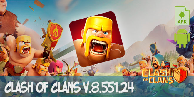 скачать clash of clans v.8.551.24