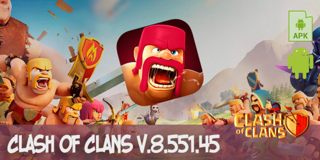 Скачать Clash of Clans v.8.551.45